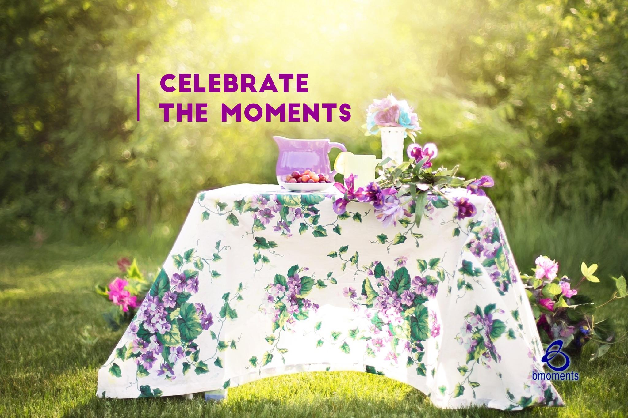 B Moments, Celebratory Moment,