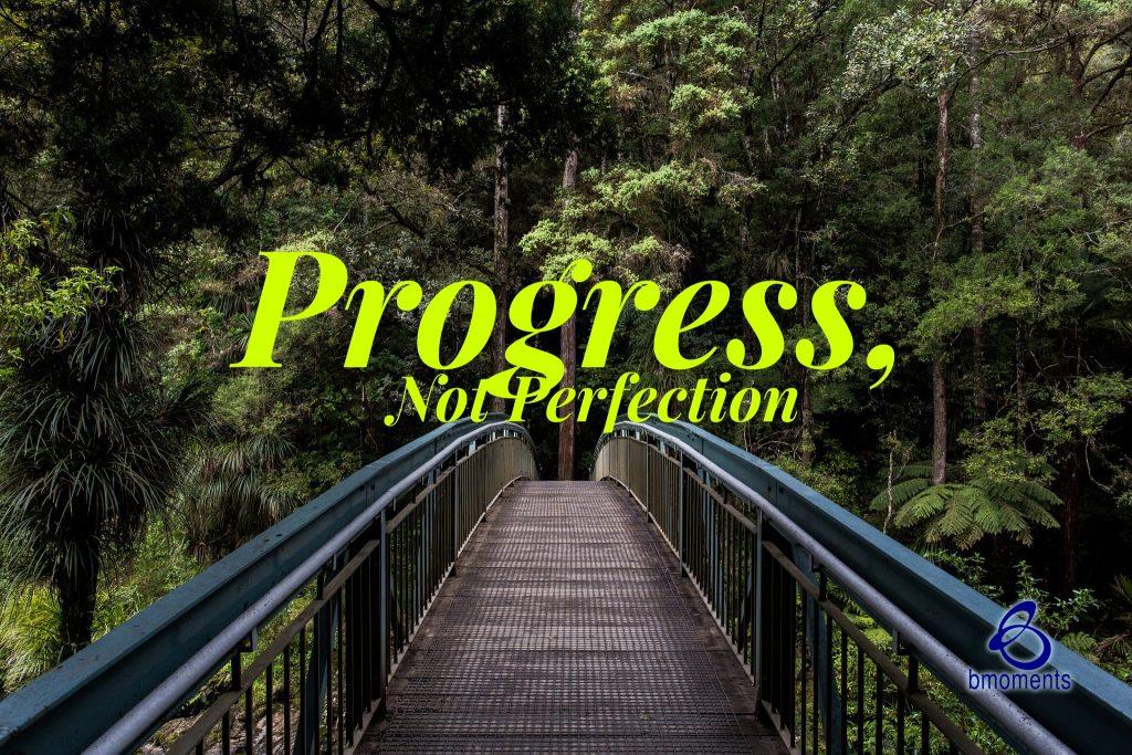 progress, bmoments, b moment