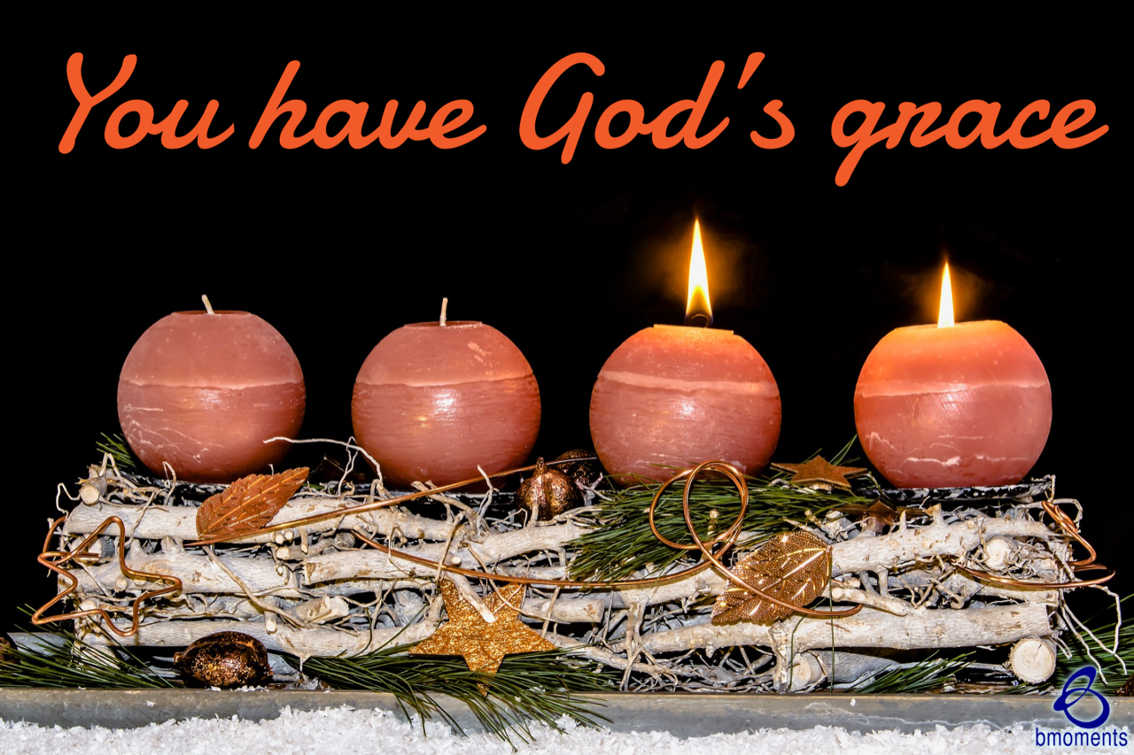 Rejoice: You Already Have God's Grace!
