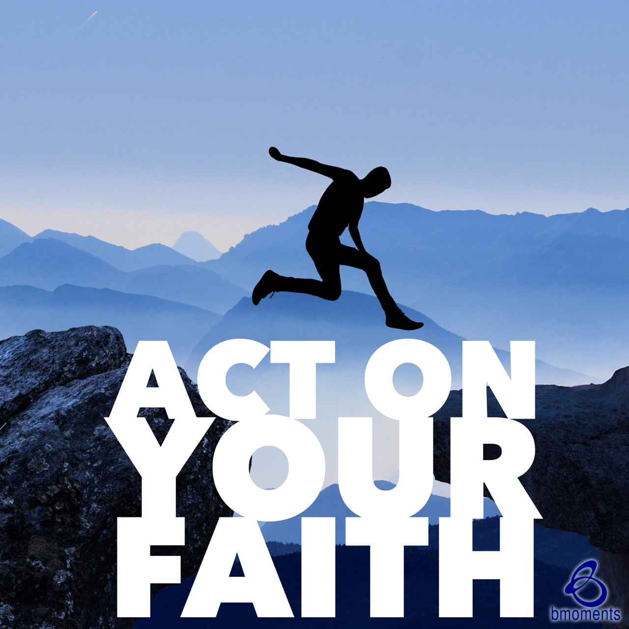 Commit to Your Faith through Your Actions