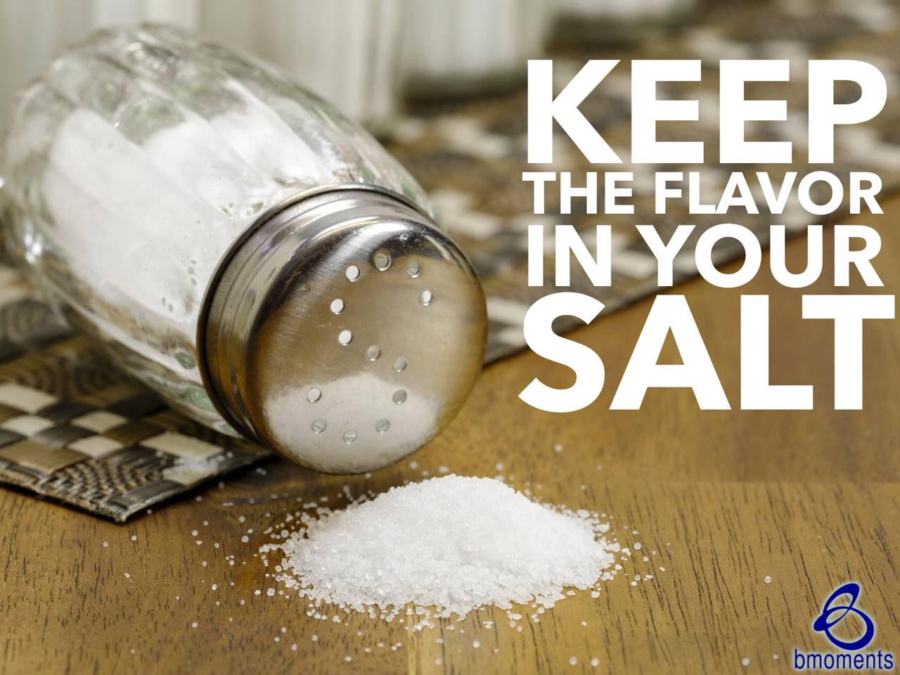 Does Your Salt Still Have Its Flavor?