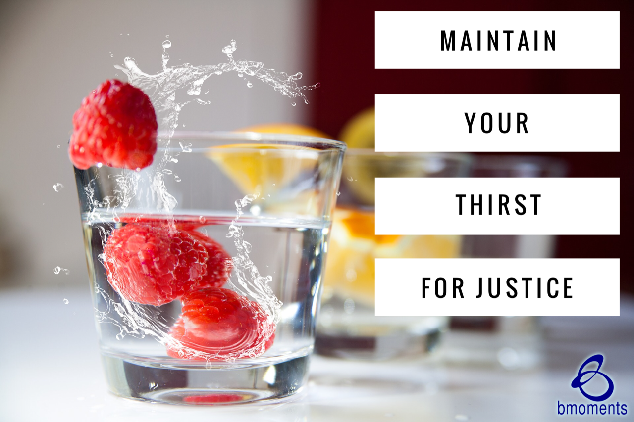 Your Thirst for Justice Will Be Quenched