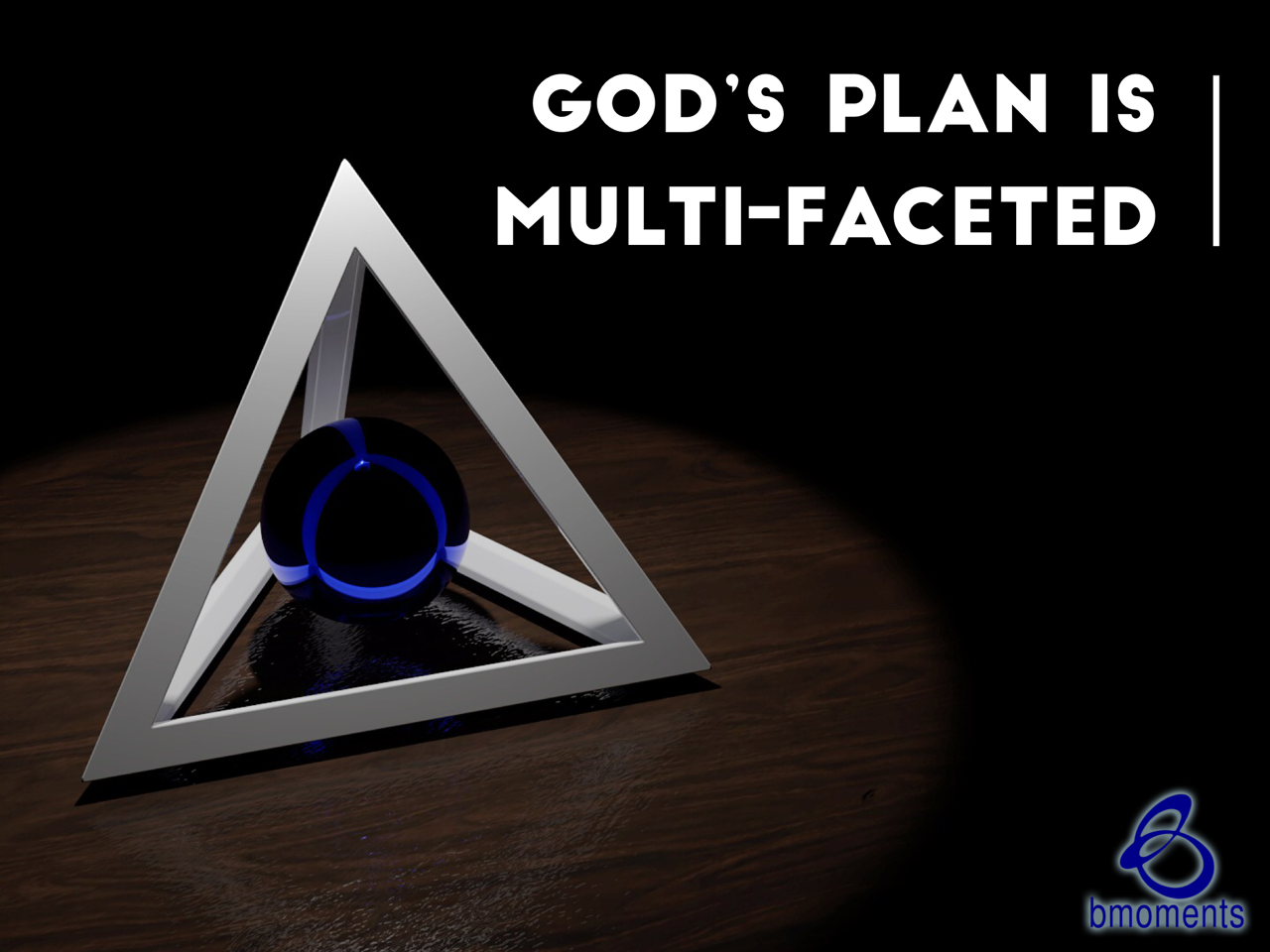 Trust God's Multi-Faceted Plan for You