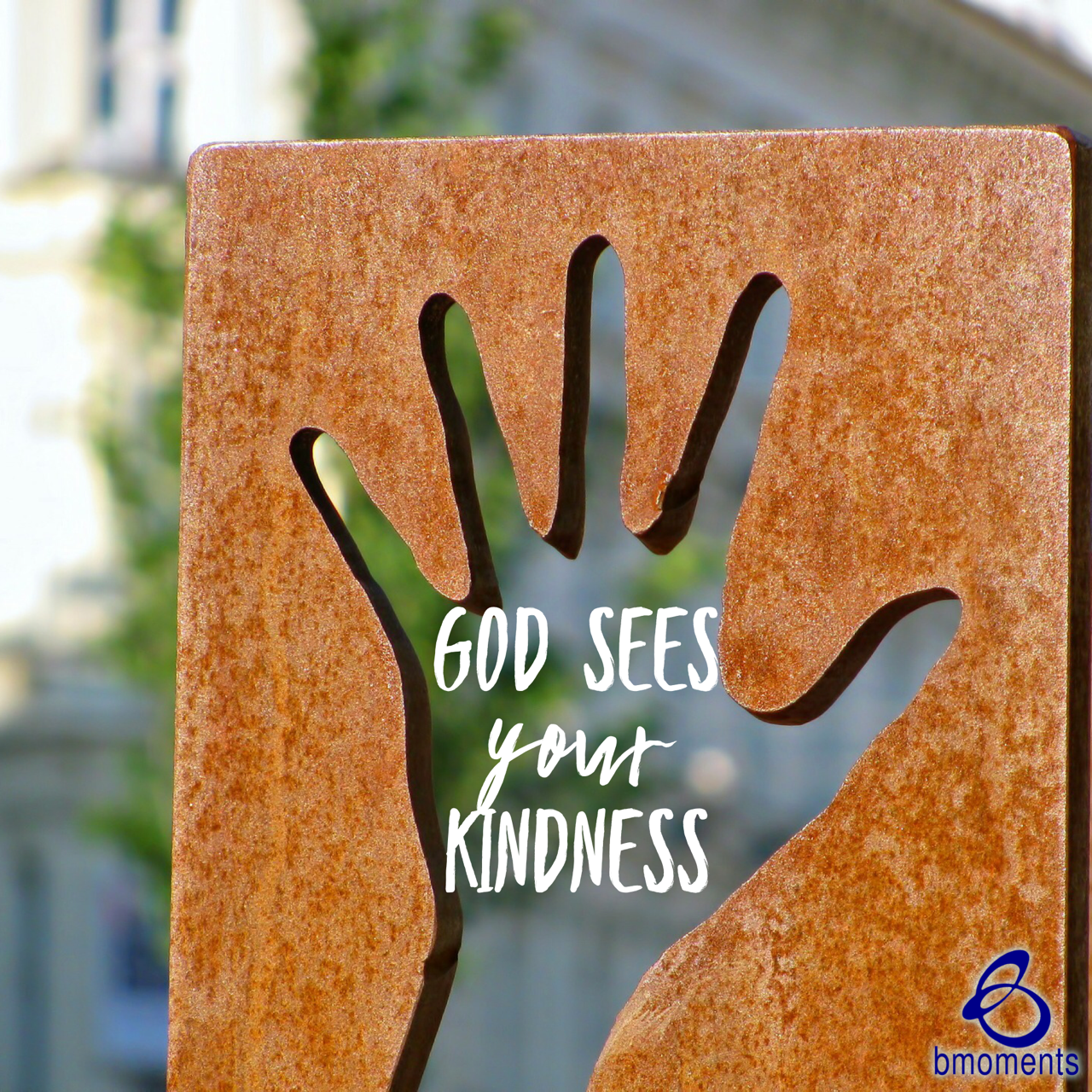 God Sees Your Acts of Kindness