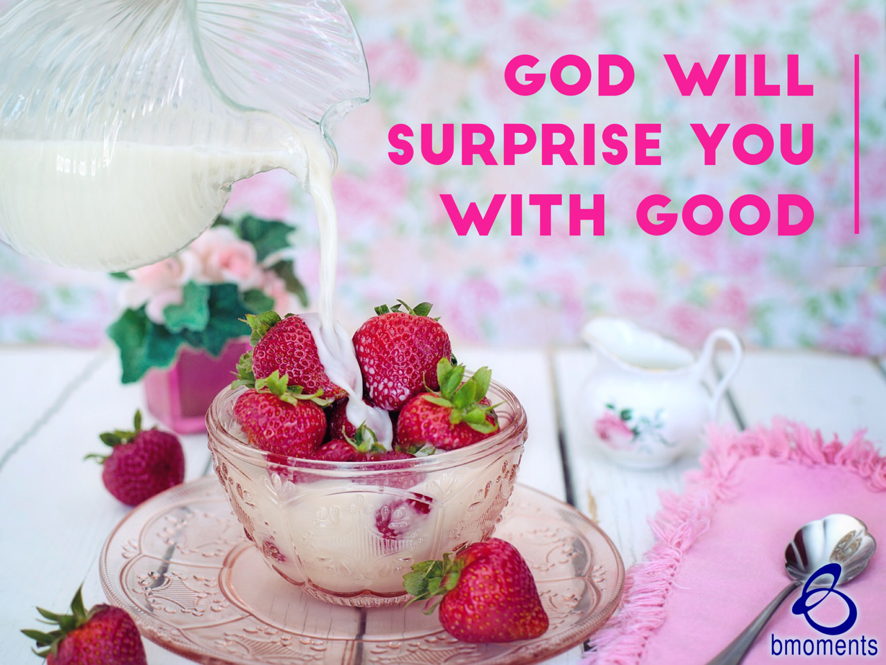 God Has Unexpected Good for You