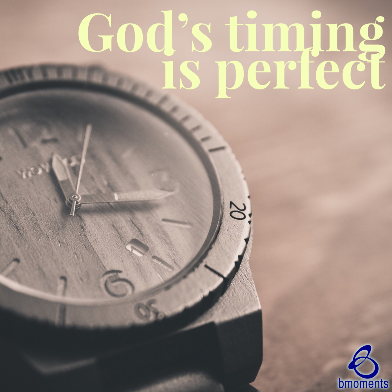 Be Comforted in God's Impeccable Timing