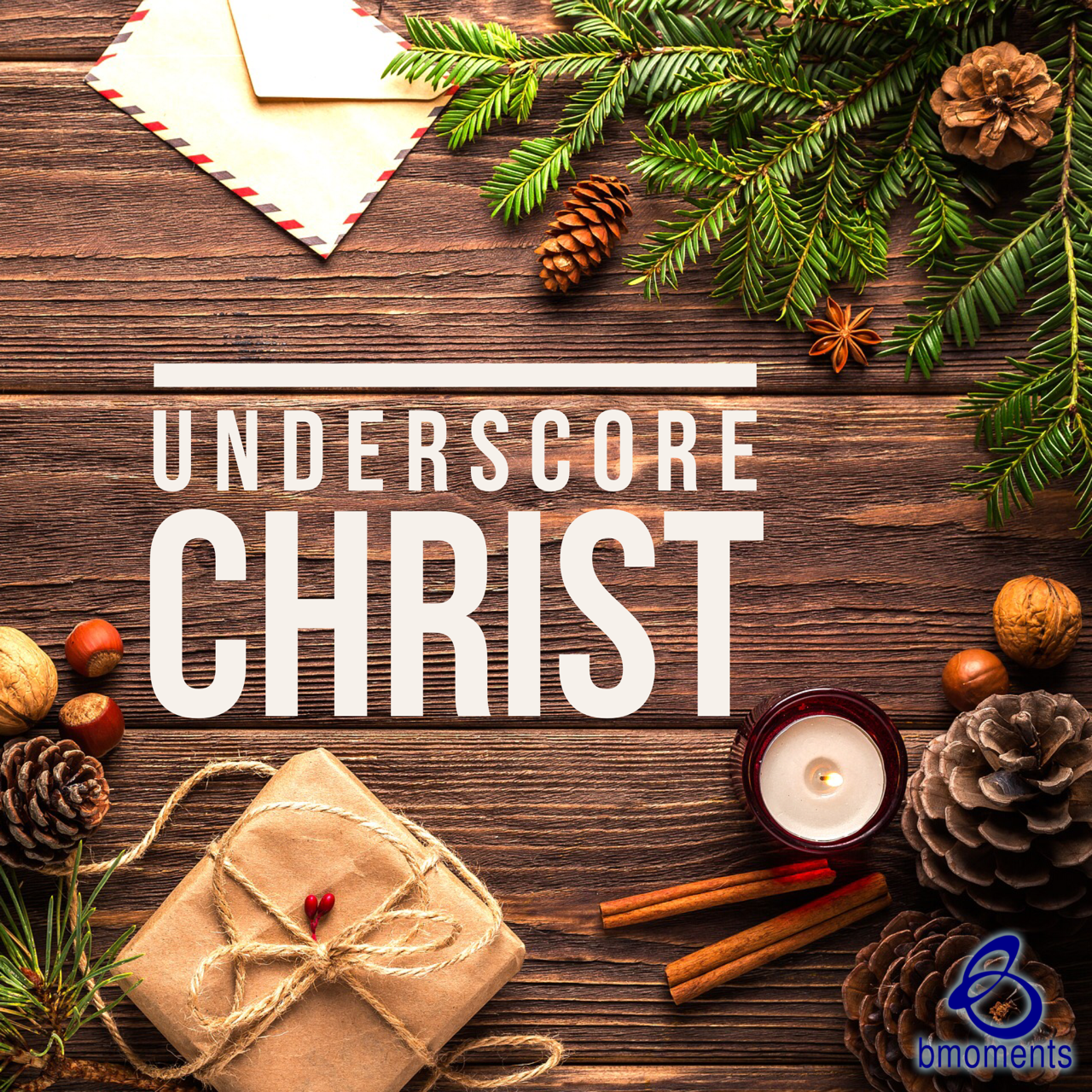 This Christmas, Be Sure to Underscore Christ