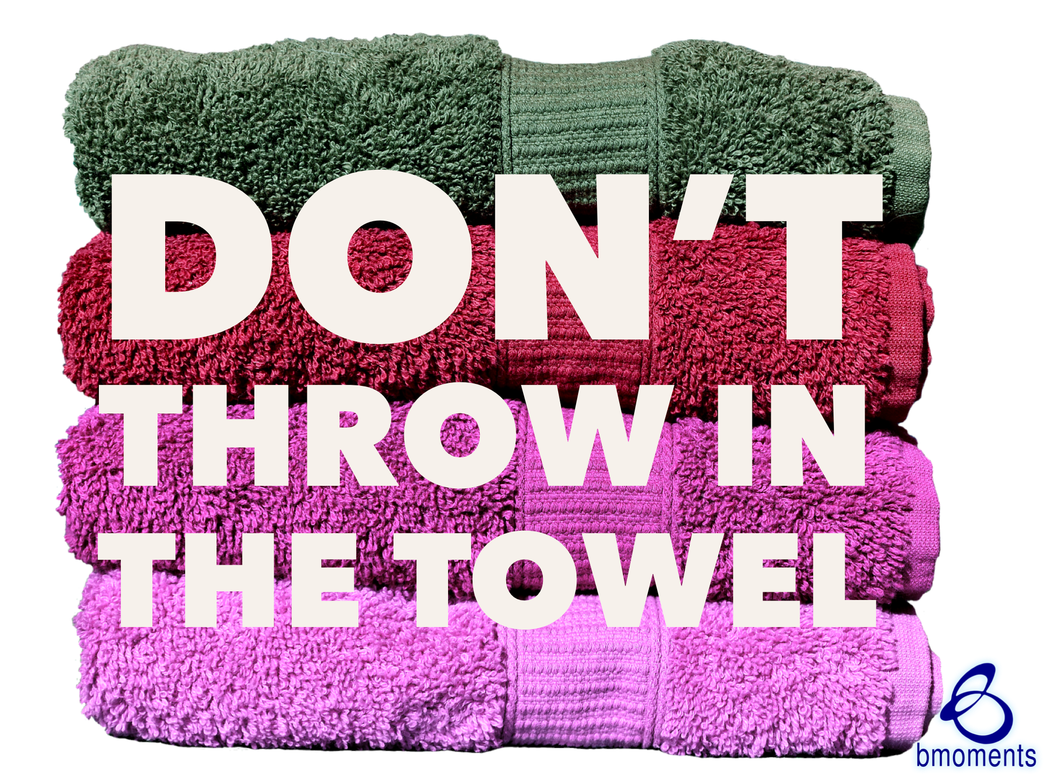 Don't Throw in the Towel Just Yet