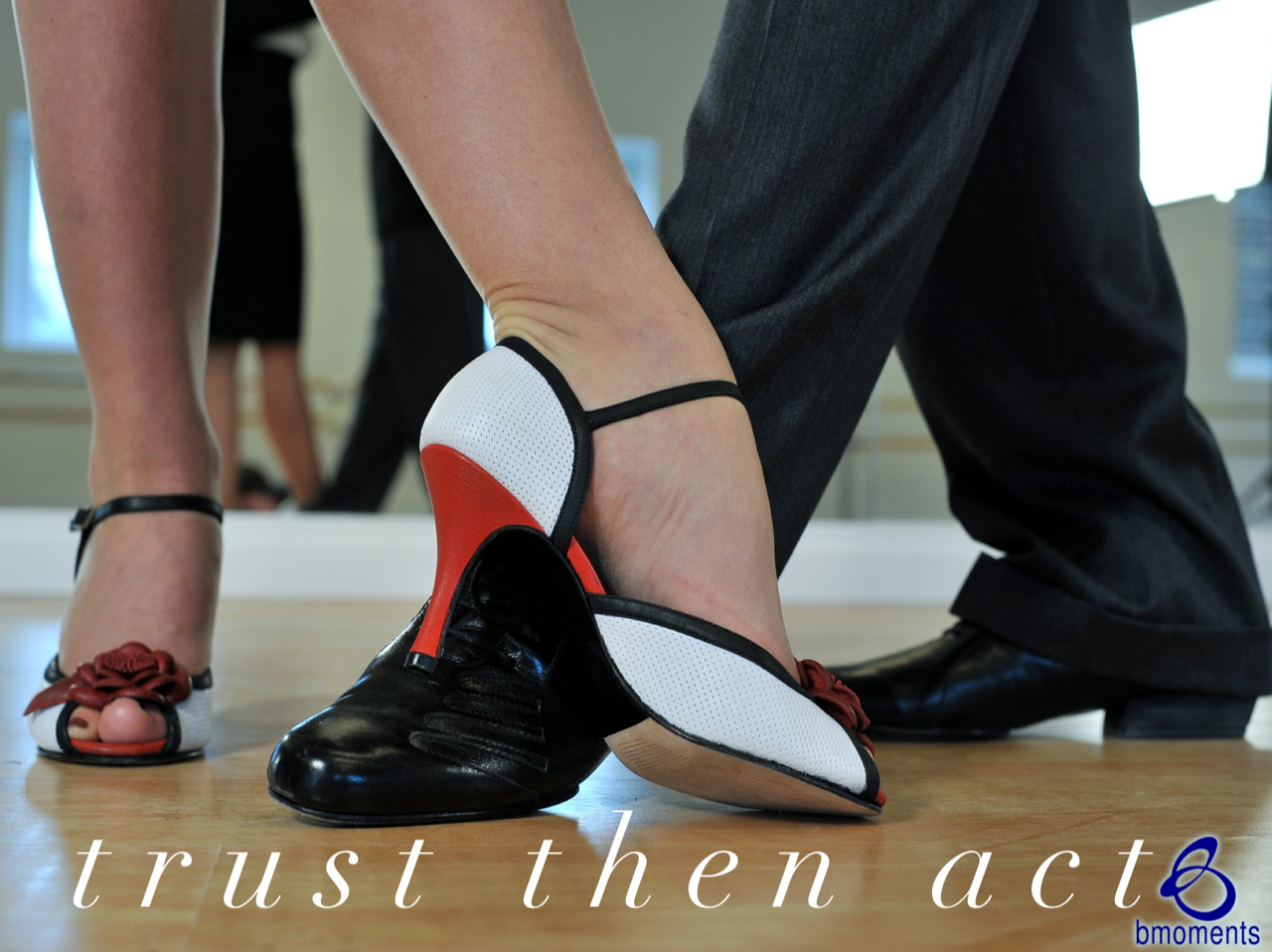 Trust and Act: Your Two-Step Dance