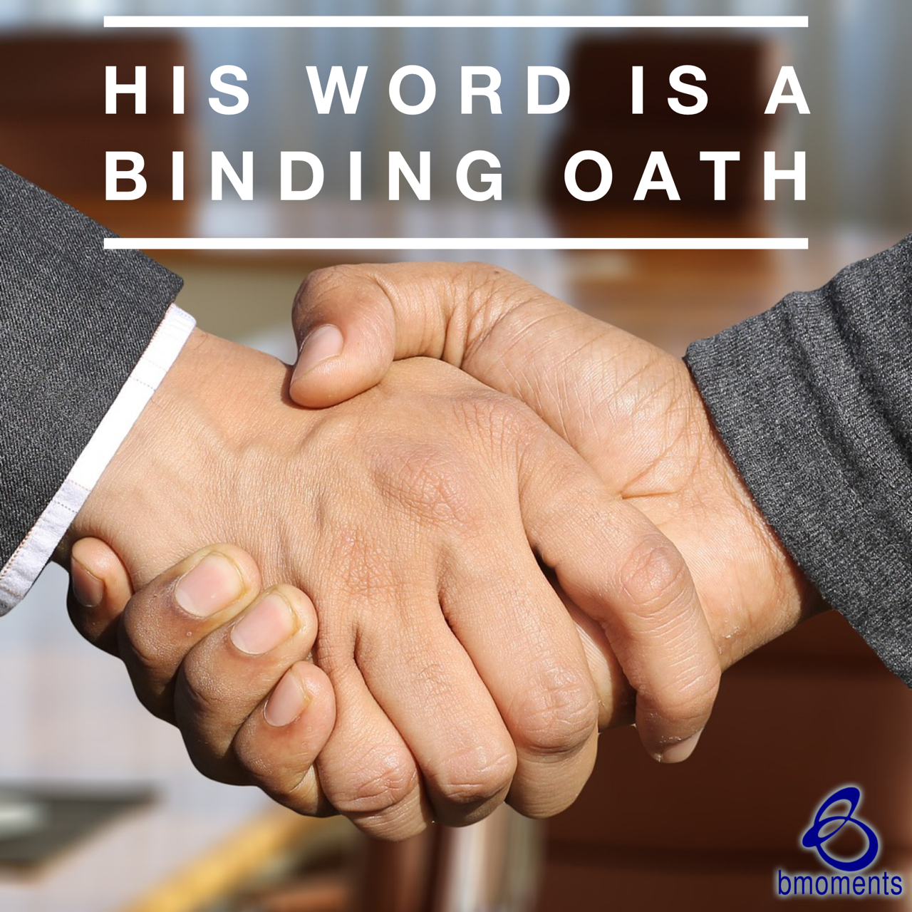 Stay in the Ring: His Word Is an Oath