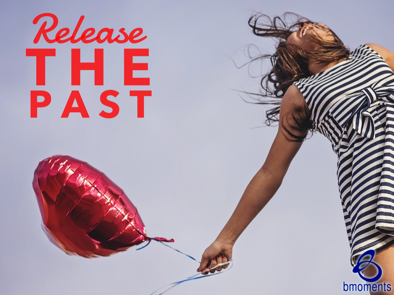 Release Your Past for Good