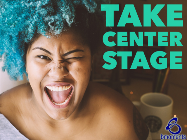 Let Your Authentic Self Take Center Stage