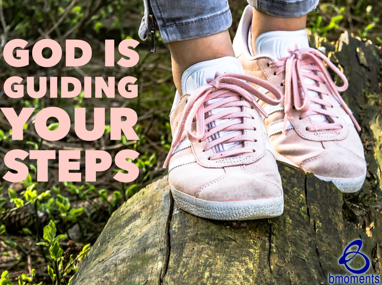 God Is Guiding Your EVERY Step