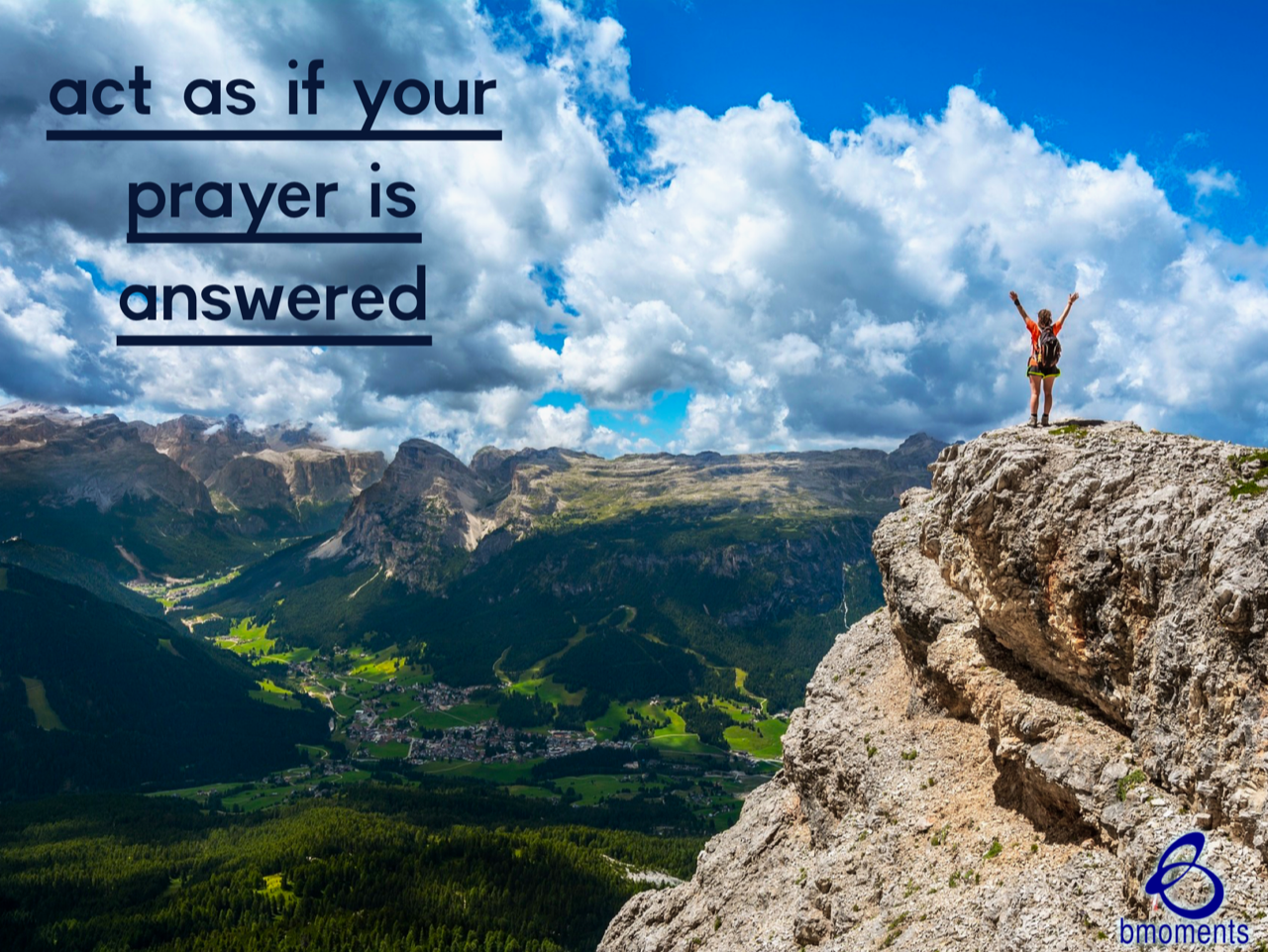 Act As If Your Prayer Has Already Been Answered