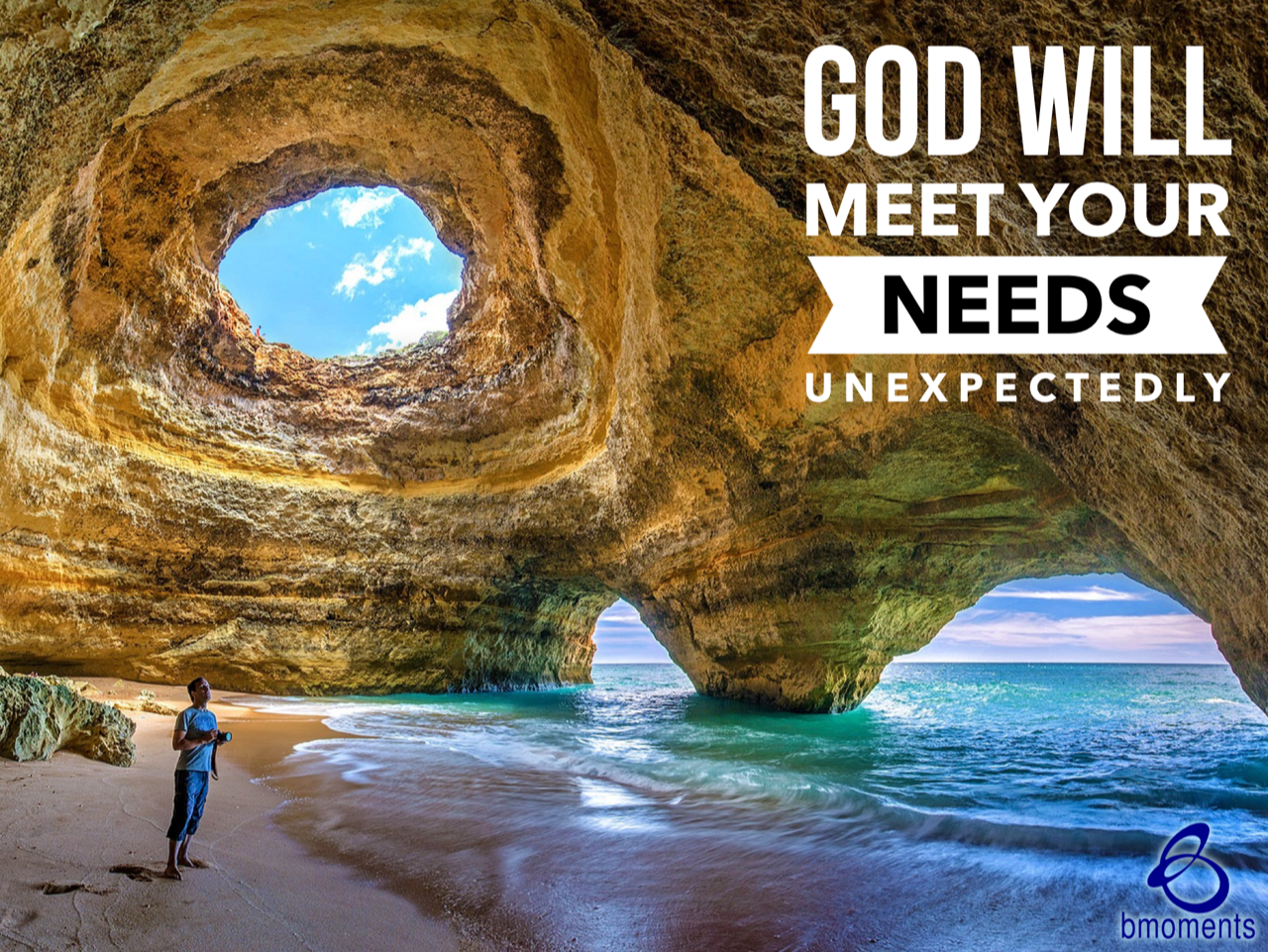 God Will Meet Your Needs in an Unexpected Way