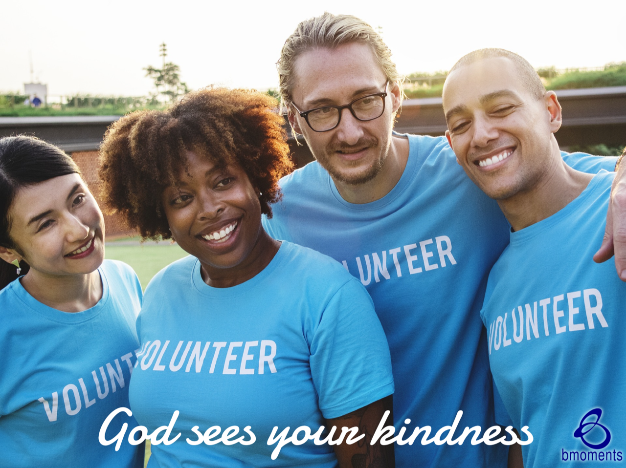 God Will Bless You for Your Acts of Kindness