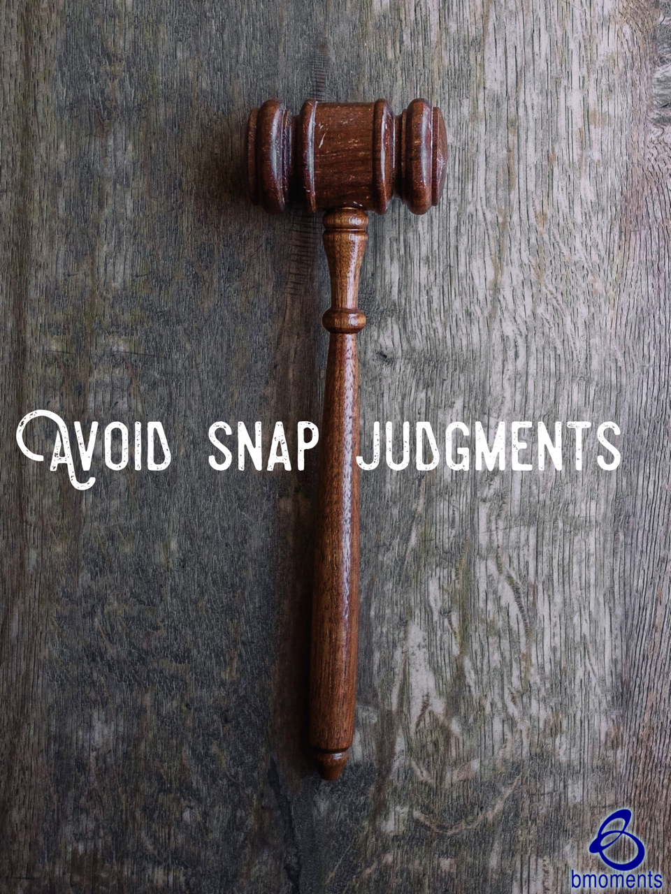 Release Your Snap Judgments Today