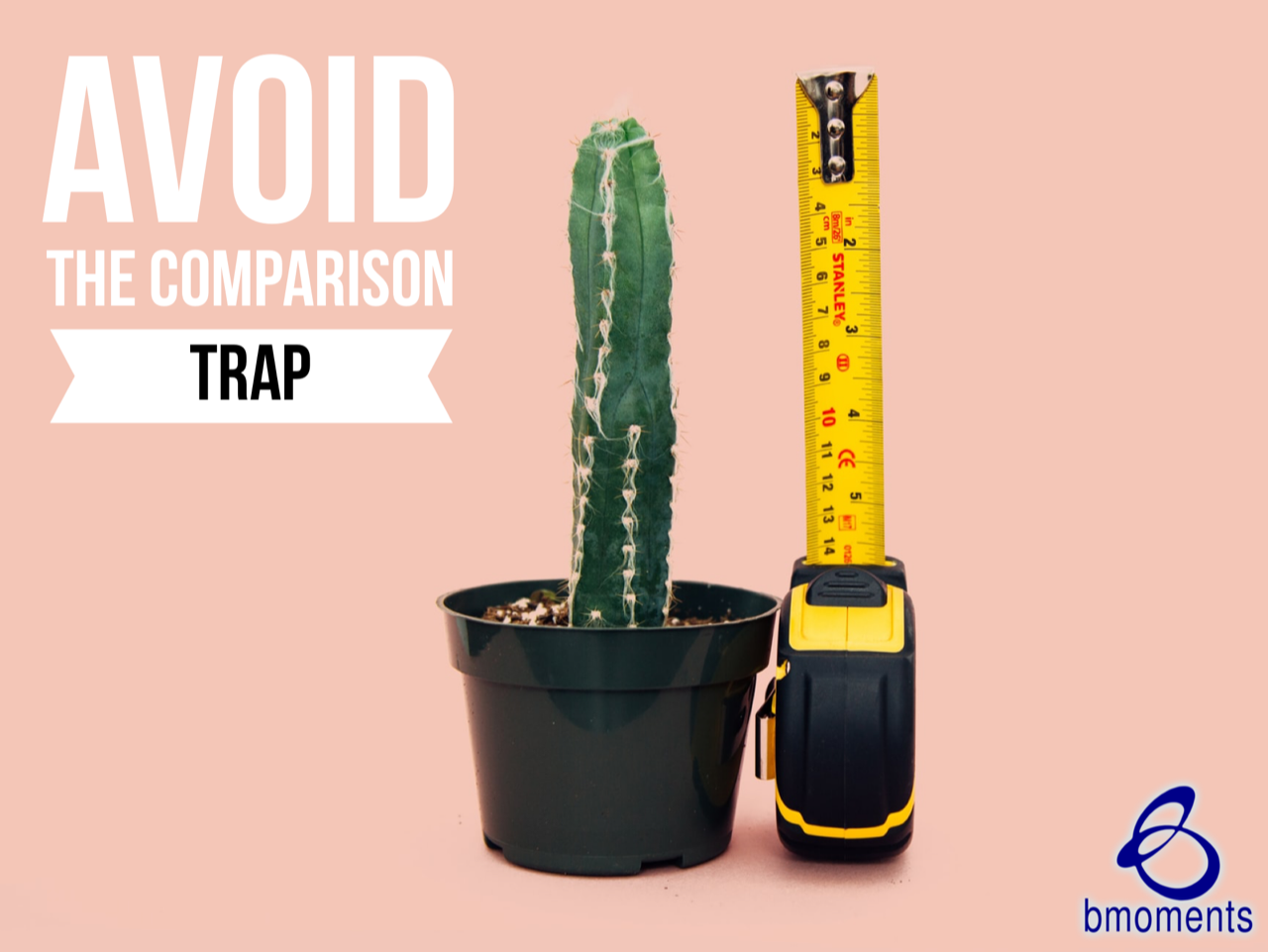 Avoid the Comparison Trap