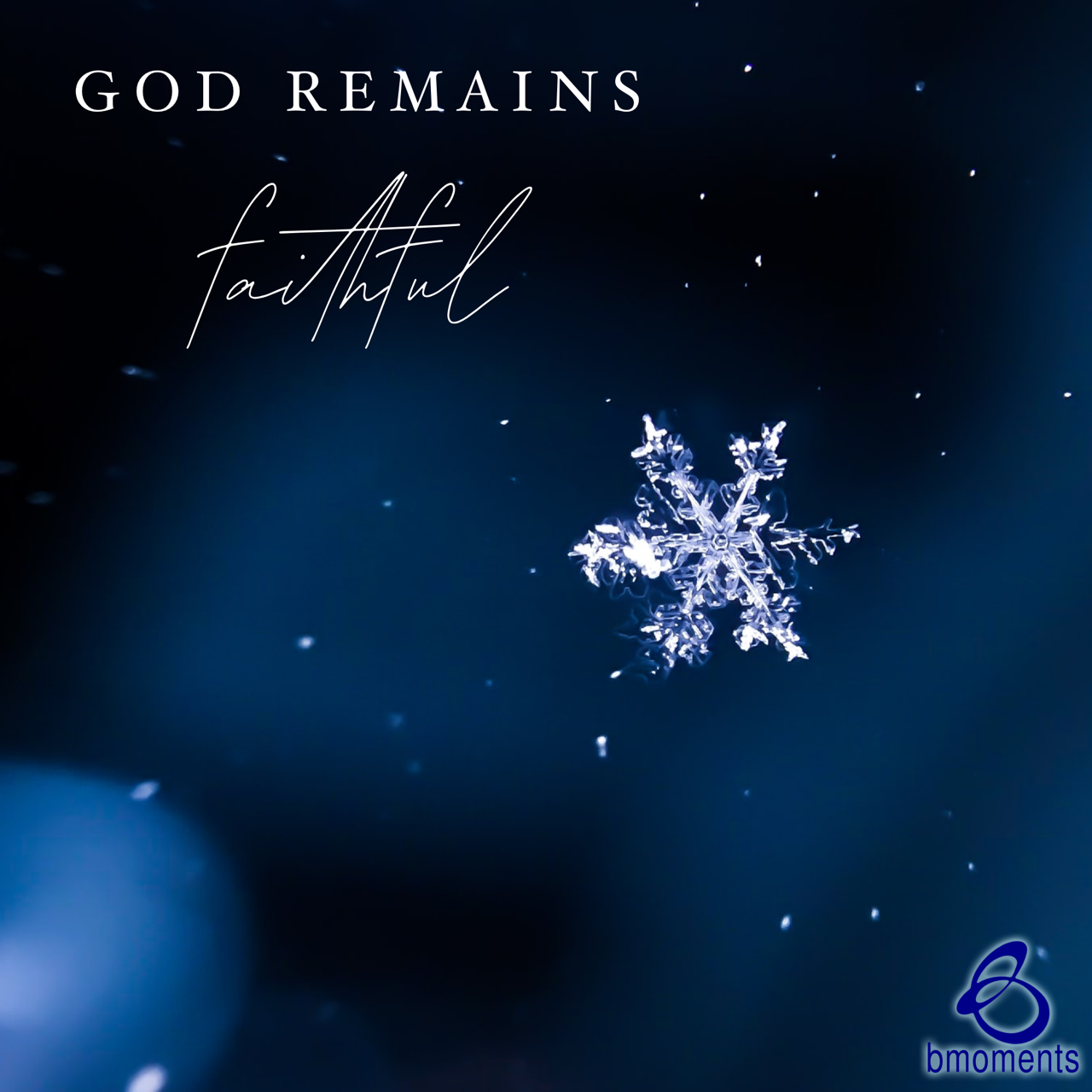 When You Are Faithless, God Remains Faithful
