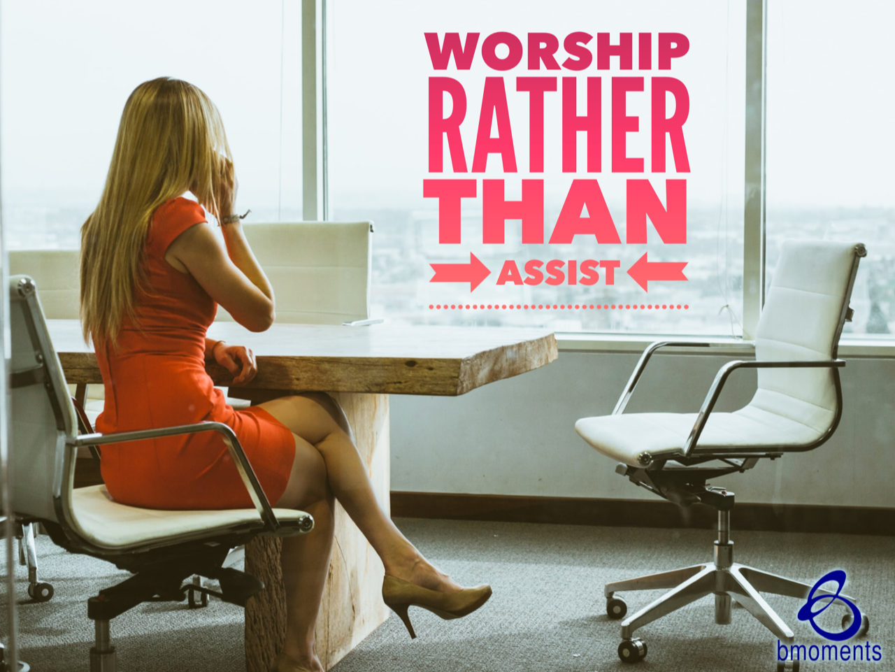 God Longs for Worshipers—Not Executive Assistants