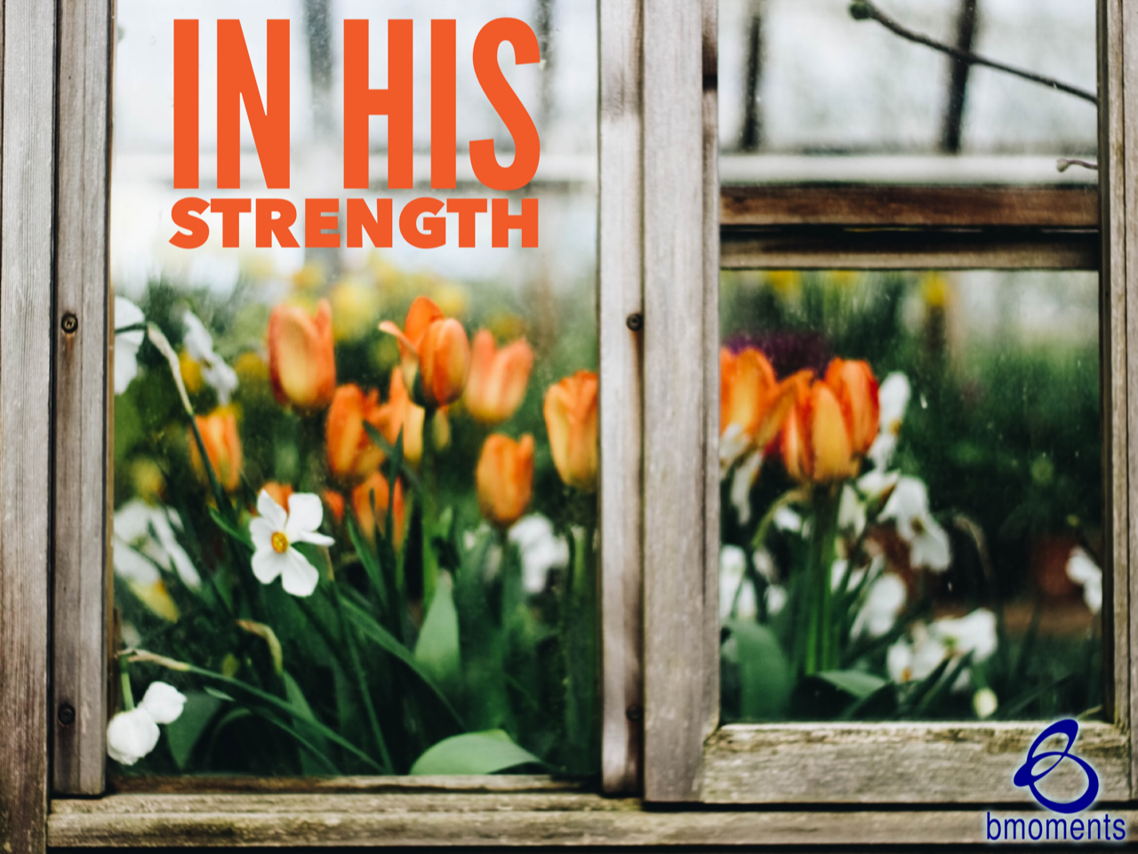 In His Strength