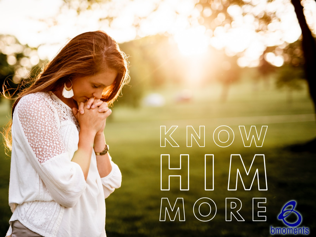 God Wants You to Know Him Even More