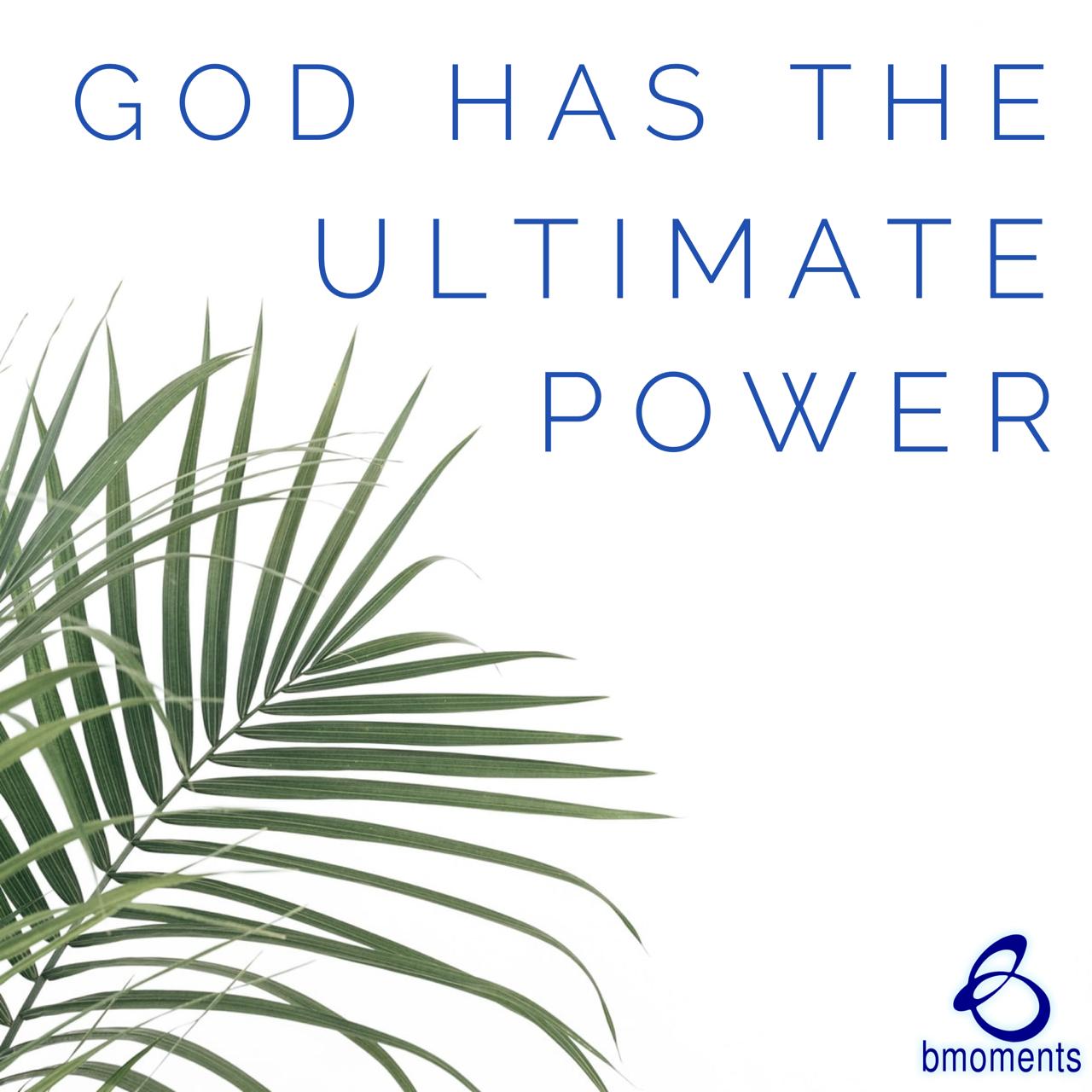 This Hopeful Palm Sunday, God Has the Ultimate Power