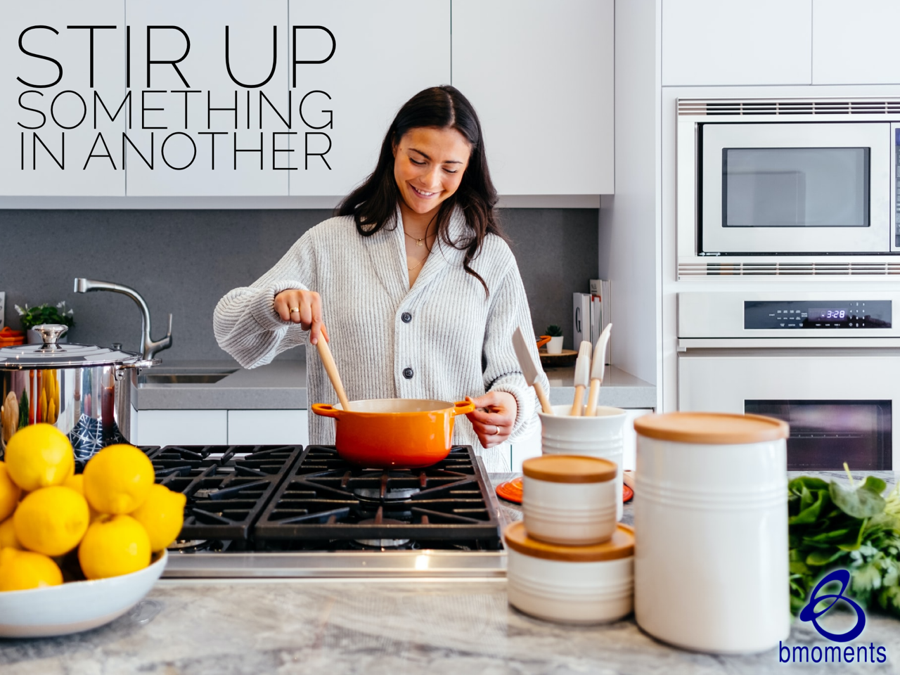 Stir Up Something Special in Another