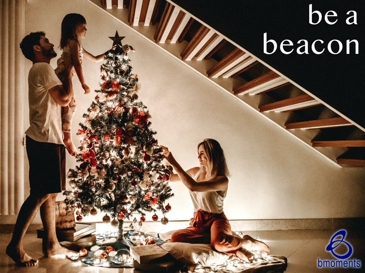 This Christmas, Be a Beacon