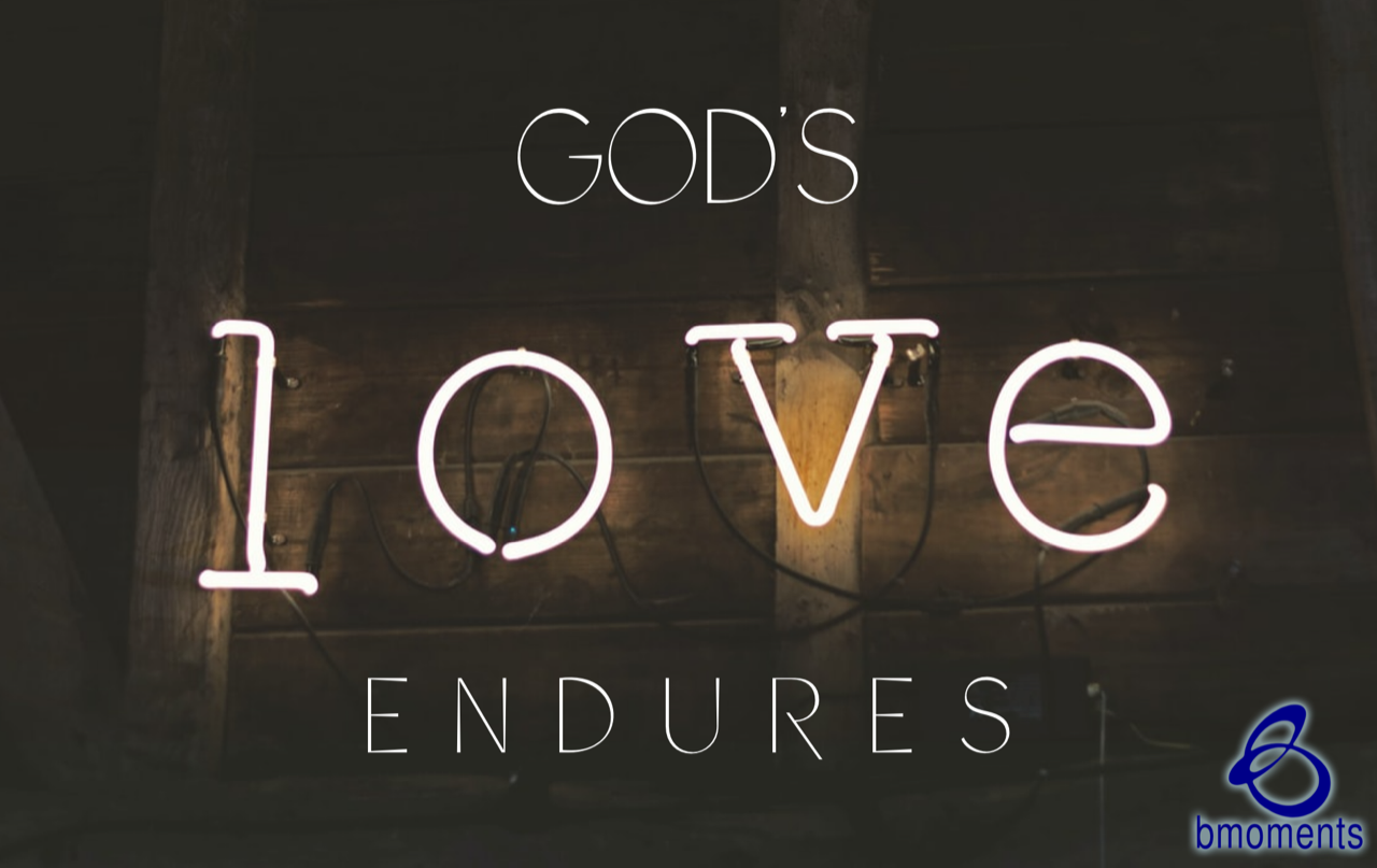 When You're in Darkness, God's Love Endures