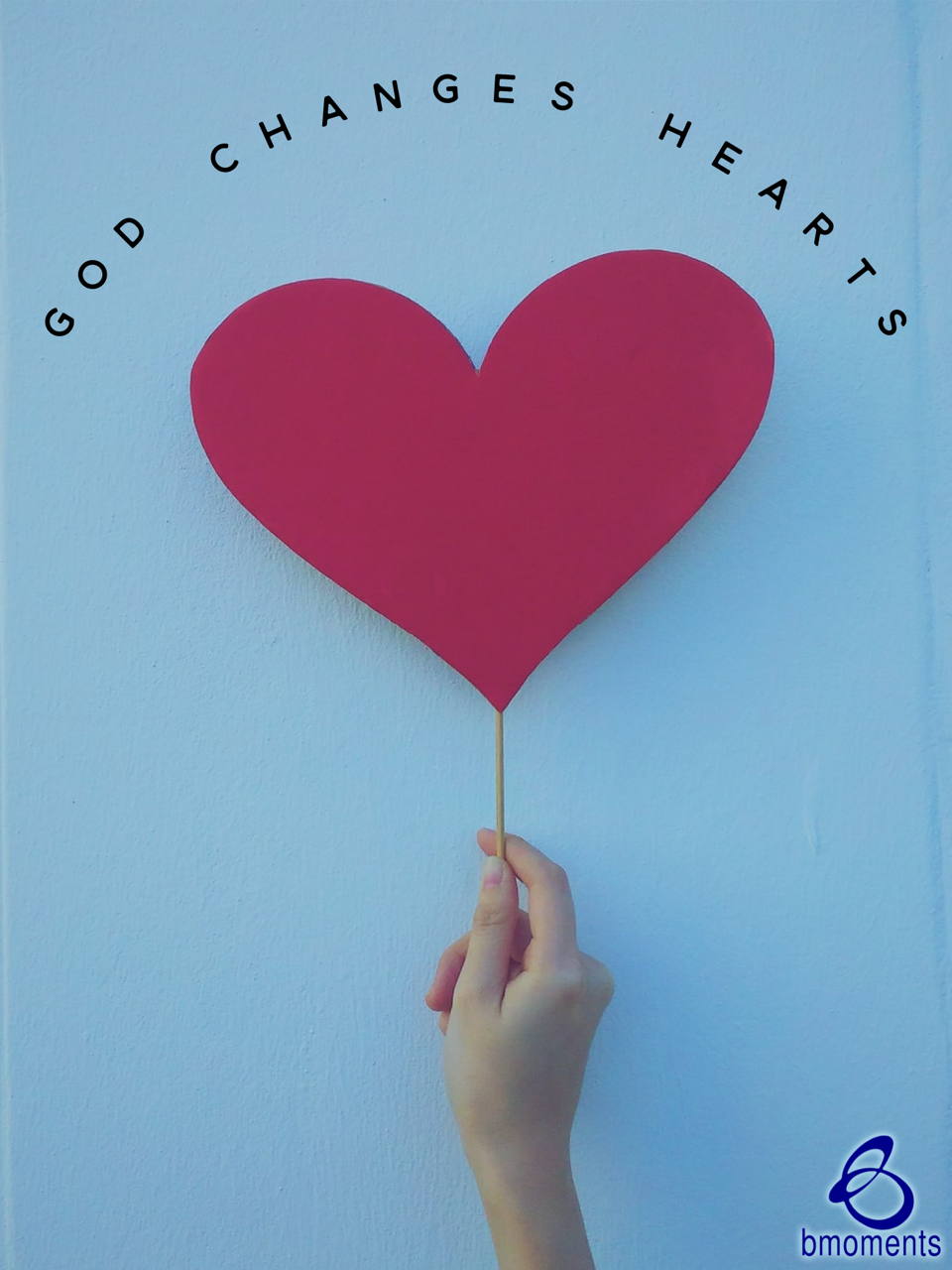 God Will Change Their Heart Just for You