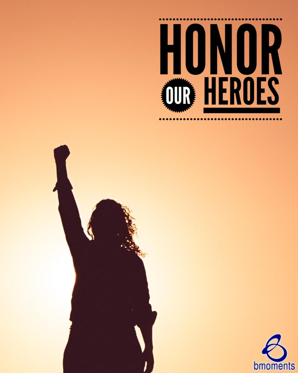 Honor the Unsung Hero