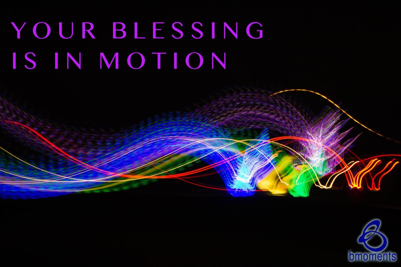 It Is in Motion
