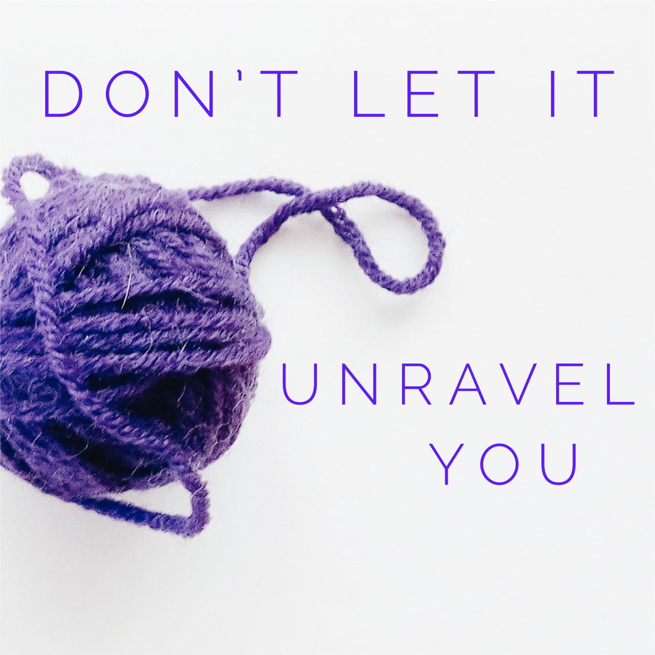Do Not Let Their Smallness Unravel You