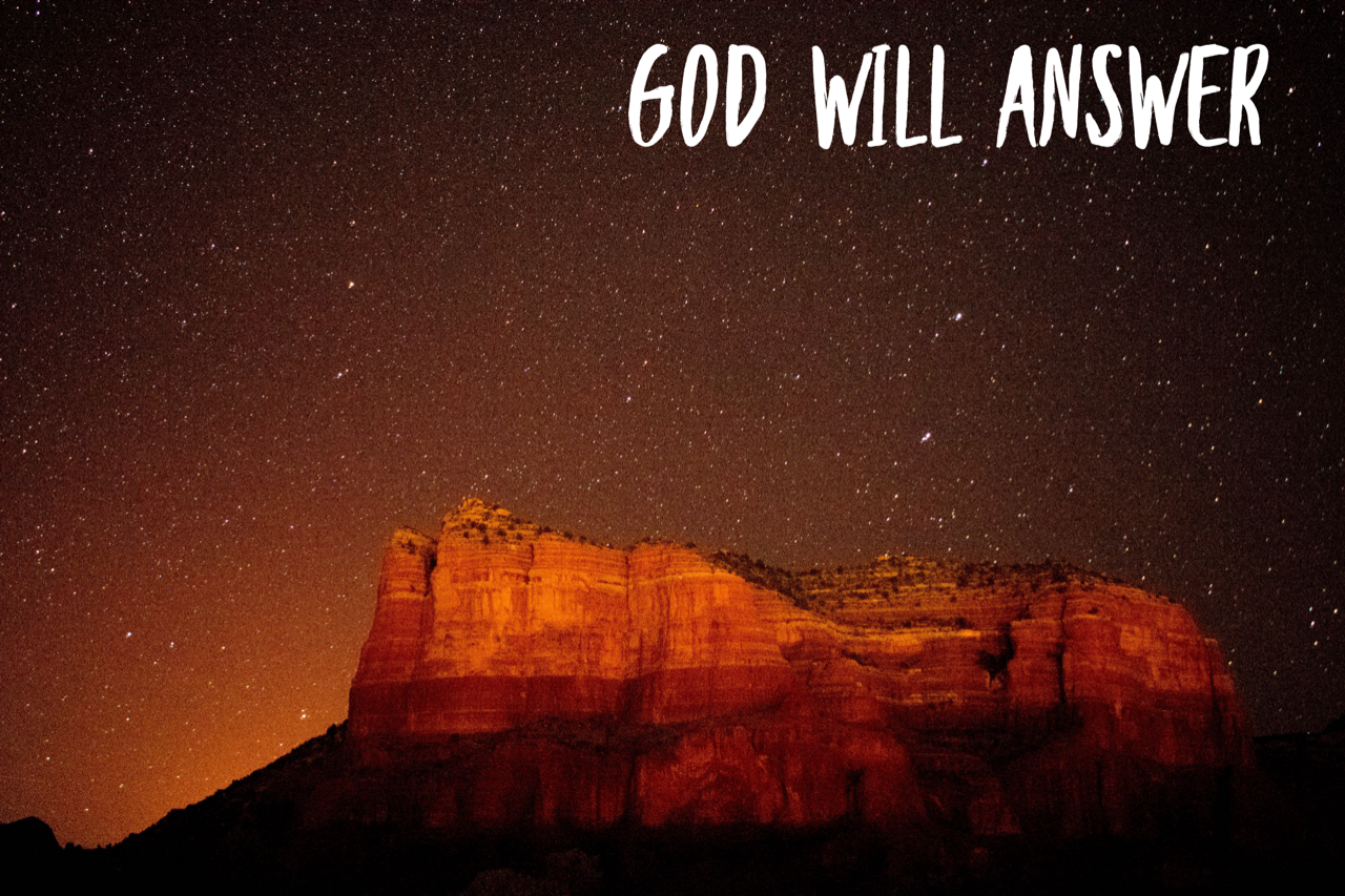 Expect God to Answer Your Prayers